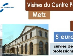 Visites Apogée Culture 5 et 6 : Le Centre Pompidou et l'Arsenal à Metz