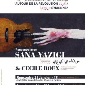 La Mémoire créative de la Révolution syrienne - Samedi 21 janvier 2017